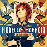 Combattente : Fiorella Mannoia: Amazon.it: Musica