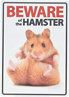 Magnet & Steel Beware of the Hamster A5 Sign