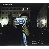 Polaroid: Carl Brave X Franco 126: Amazon.it: Musica