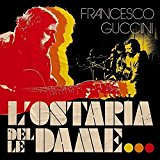 L'ostaria Delle Dame : Francesco Guccini: Amazon.it: Musica