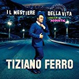 Il Mestiere della Vita Urban Vs Acoustic: Tiziano Ferro: Amazon.it: Musica